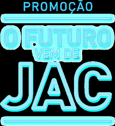 O futuro vem de JAC